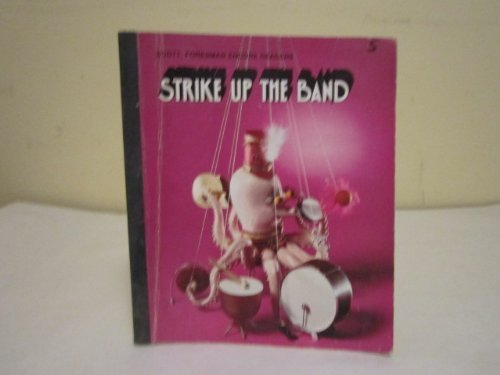 9780673113955: Strike up the band (Scott, Foresman encore readers)