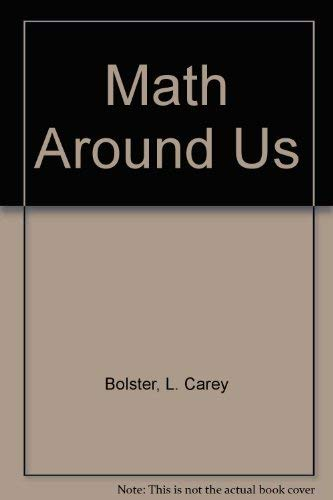 9780673117250: Math Around Us