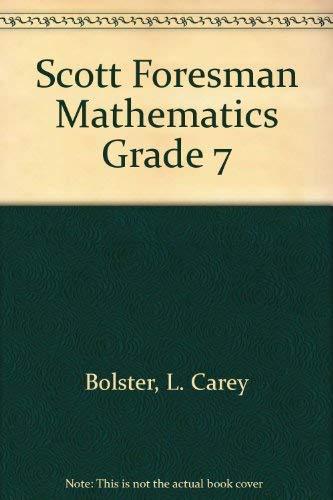9780673118172: Scott Foresman Mathematics Grade 7