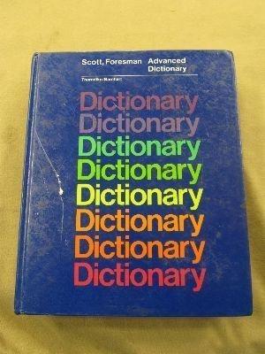 9780673123275: Scott Foresman Advanced Dictionary