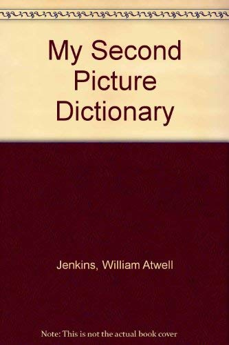 9780673124265: My Second Picture Dictionary