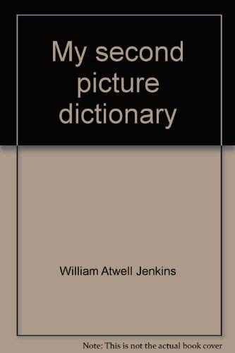 9780673124845: My second picture dictionary