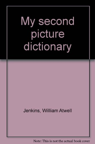 9780673124852: My second picture dictionary