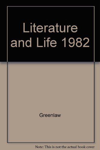 9780673129314: Literature and Life 1982