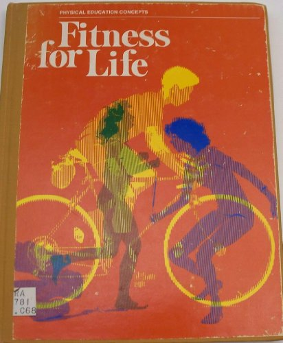 9780673132086: Fitness for life: Teacher's edition (Physical education concepts)