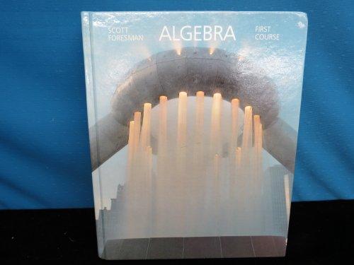 9780673132802: Scott Foresman Algebra 1st Course