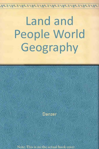 Land and People World Geography (0673133281) by Danzer