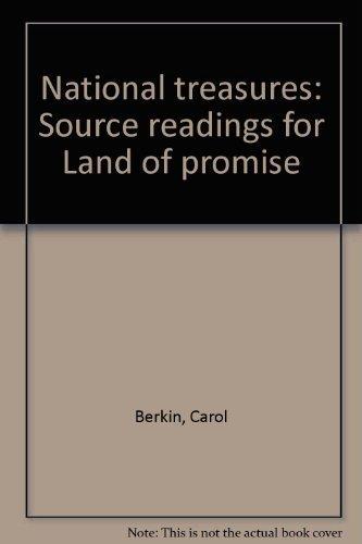 National treasures: Source readings for Land of: Berkin, Carol