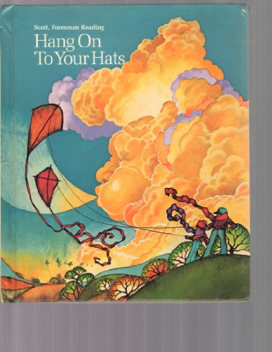 9780673137548: Hang on to Your Hats: Scott, Foresman Reading