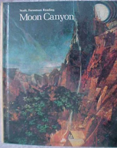 9780673139511: Moon Canyon Grade 8 (Scott Foresman Reading)