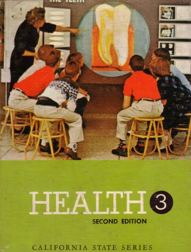 Health 3: Second Edition: California State Series: Oliver E. Byrd,