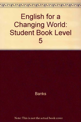 9780673145055: English for a Changing World Level 5 Student Book