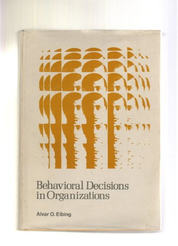 9780673150257: Behavioural Decisions in Organizations