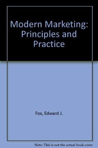 Modern Marketing: Principles and Practice: Edward J. Fox