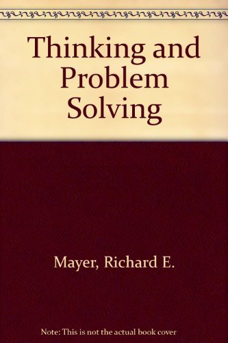 9780673150554: Thinking and Problem Solving: An Introduction to Human Cognition and Learning