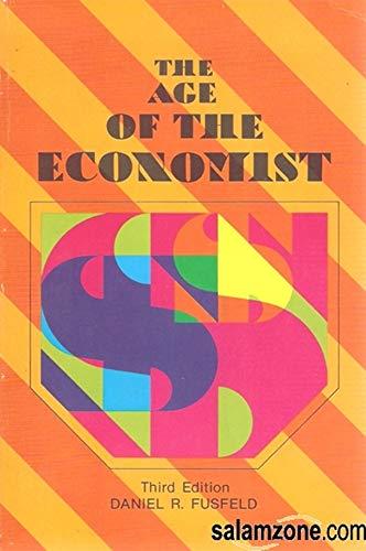 9780673150714: Age of the Economist