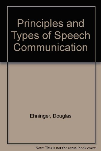 9780673151186: Principles and Types of Speech Communication