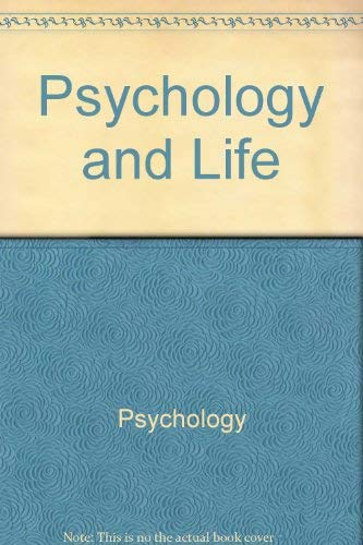 9780673151322: Psychology and life
