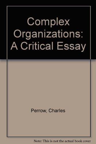 9780673152053: Complex Organizations: A Critical Essay