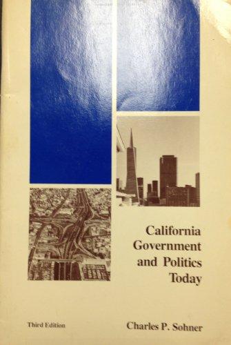 9780673152428: California government and politics today