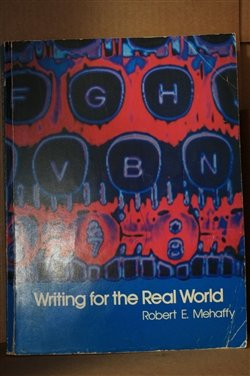 9780673152442: Writing for the Real World