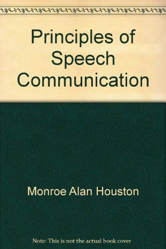 9780673152763: Principles of speech communication