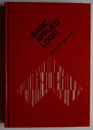 9780673153593: Basic Applied Logic