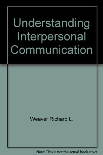 9780673154361: Understanding interpersonal communication