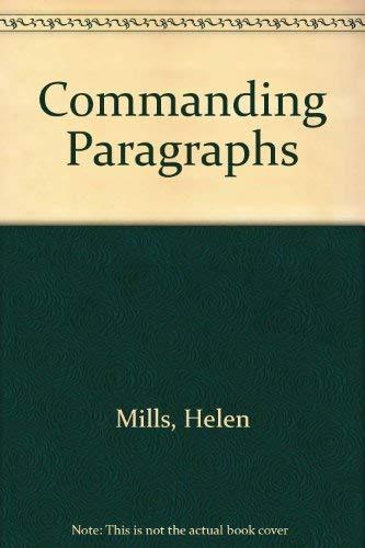 Commanding Paragraphs: Mills, Helen
