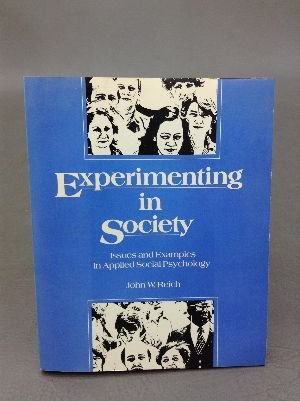 9780673154576: Experimenting in Society: Issues and Examples in Applied Social Psychology