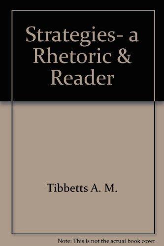 Strategies, a Rhetoric and Reader: Charlene Tibbetts, A. M. Tibbetts