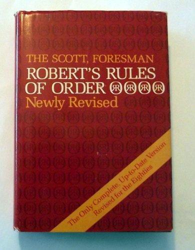 Robert's Rules of Order, Revised Edition: Sarah Corbin Robert;