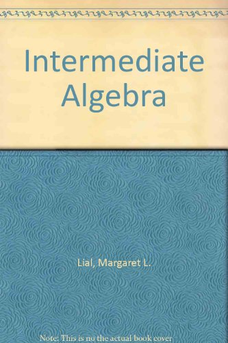 9780673154804: Intermediate Algebra
