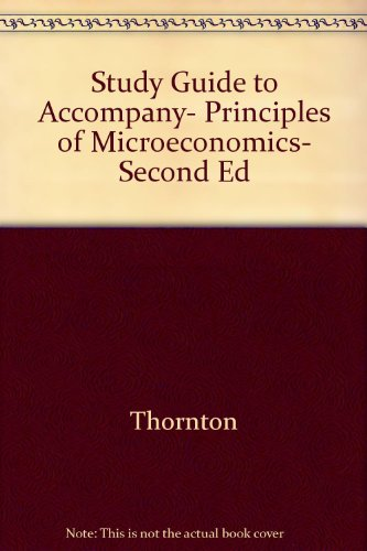 Study Guide to Accompany, Principles of Microeconomics,: n/a