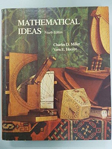 Mathematical Ideas: An Introduction: Miller, Charles D.,