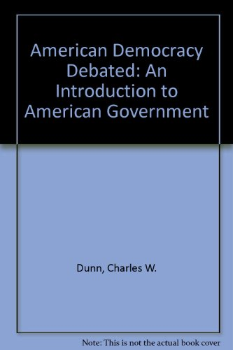 9780673155474: American Democracy Debated: An Introduction to American Government