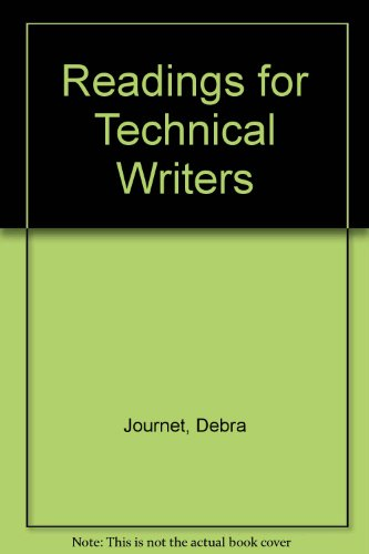 Readings for Technical Writers: Journet, Debra; Kling, Julie Lepick