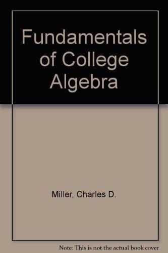 9780673156136: Fundamentals of College Algebra