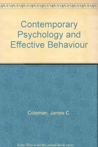 9780673156402 contemporary psychology and effective behaviour