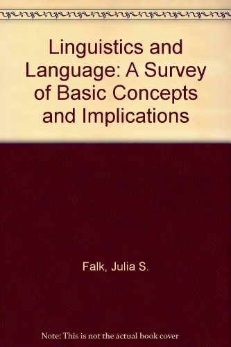 9780673156709: Linguistics and Language: A Survey of Basic Concepts and Implications