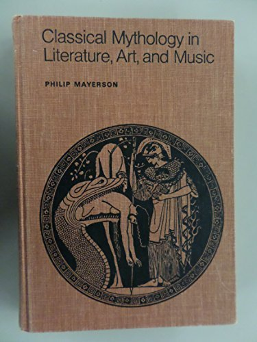 9780673156907: Classical Mythology in Literature, Art, and Music