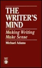 9780673158109: The Writer's Mind: Making Writing Make Sense
