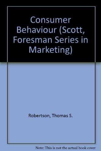 9780673158413: Consumer Behaviour (Scott, Foresman Series in Marketing)
