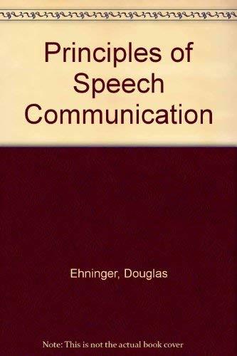 9780673158772: Principles of Speech Communication