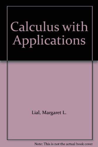 9780673158956: Calculus with Applications