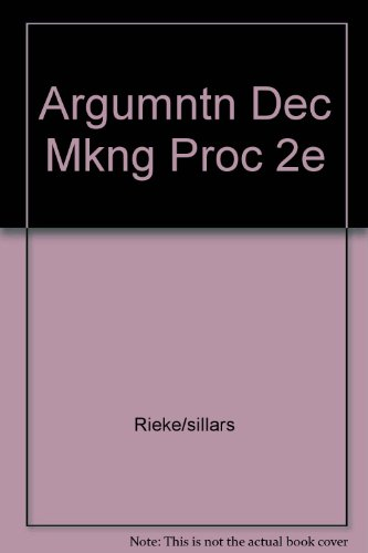 9780673159052: Argumentation and the Decision Making Process