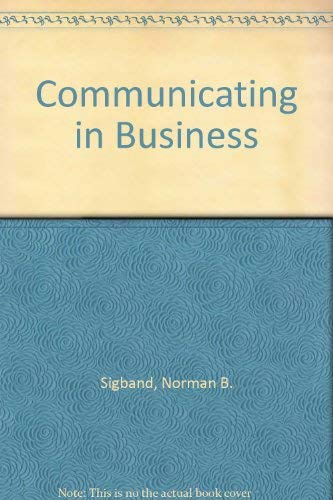 9780673159069: Communicating in Business
