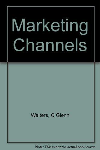 9780673160140: Marketing Channels