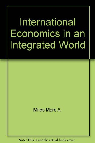 International economics in an integrated world: Arthur B Laffer;