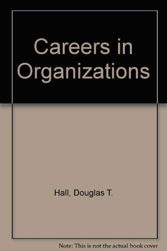 9780673160775: Careers in Organizations (Scott, Foresman series in management and organizations)